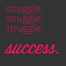 Struggle And Success